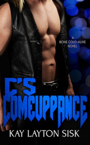 C's Comeuppance by Kay Layton Sisk