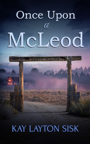 Once Upon a McLeod by Kay Layton Sisk