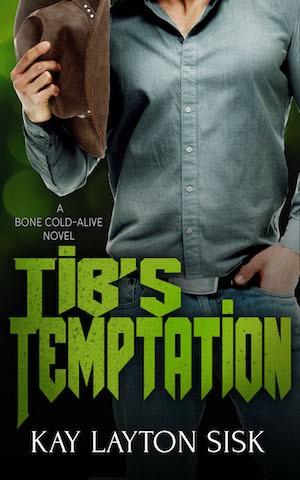 Tib's Temptation by Kay Layton Sisk